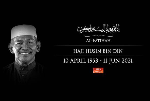 Bekas ADUN Selinsing, Husin Din meninggal dunia
